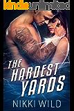 THE HARDEST YARDS (A BAD BOY FOOTBALL ROMANCE)