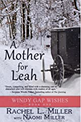 A Mother For Leah (Windy Gap Wishes Book 1) Kindle Edition