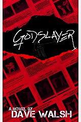The Godslayer Kindle Edition