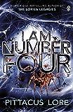 I Am Number Four: (Lorien Legacies Book 1) (The Lorien Legacies)