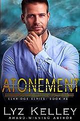 Atonement (Elkridge Series Book 6) Kindle Edition