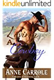 Loving A Cowboy (Hearts of Wyoming Book 1)