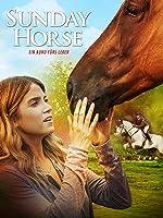 Sunday Horse - Ein Bund furs Leben