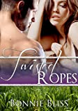 Twisted Ropes (Sizzling Shorts, #11) (Twisted Oz Book 2)