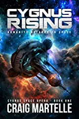 Cygnus Rising: Humanity Returns to Space (Cygnus Space Opera Book 1) Kindle Edition