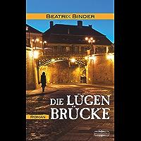 Die Lügenbrücke (German Edition)