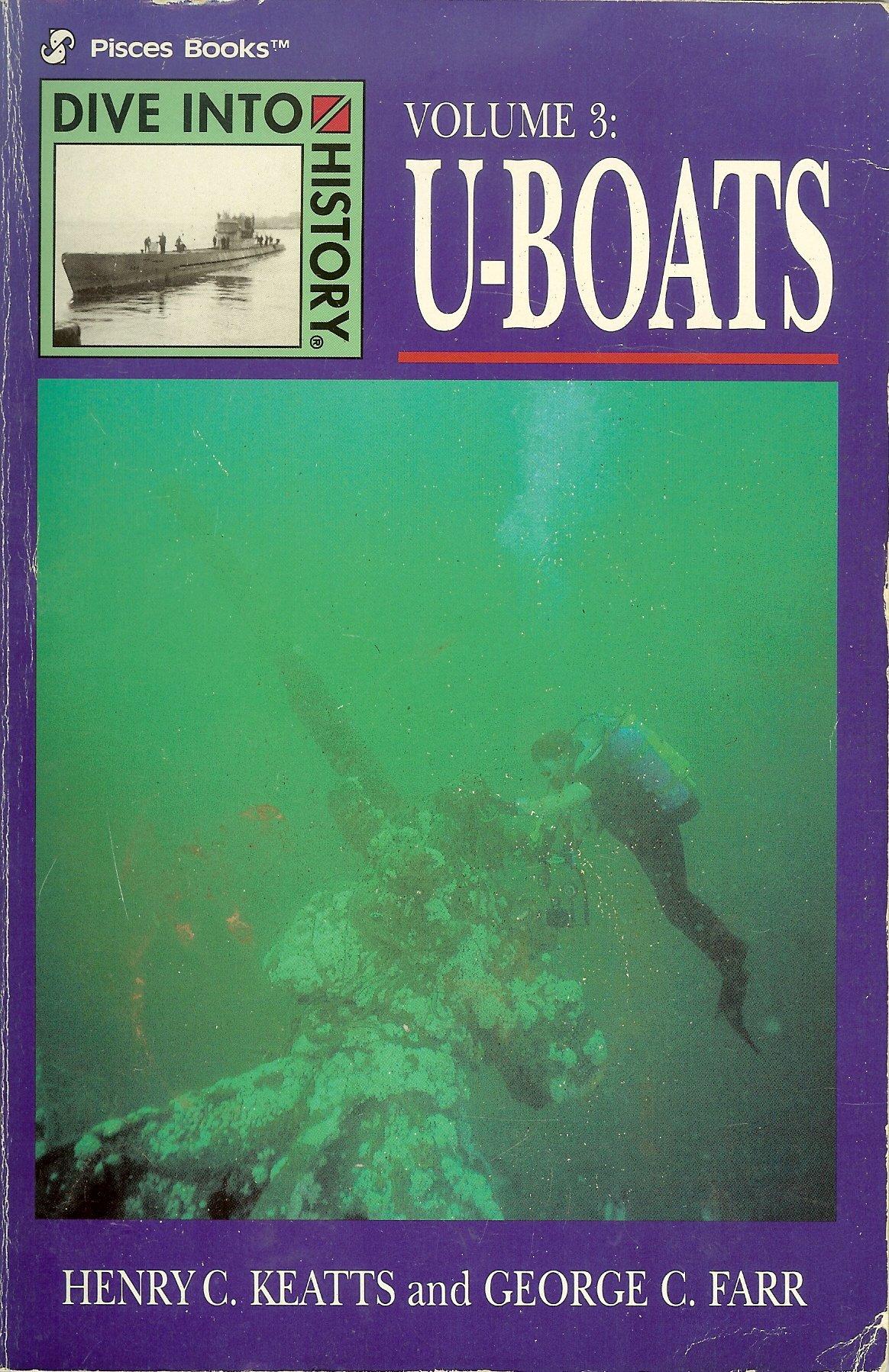 U-Boats (DIVE INTO HISTORY)