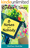 8 Notes to a Nobody (The Bird Face Series Book 1)
