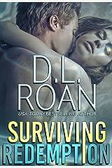 Surviving Redemption: A Romantic Thriller (Survivors' Justice Book 1) Kindle Edition