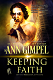 Keeping Faith: Military Romance With a Science Fiction Edge (GenTech Rebellion Book 5)