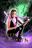 Never Tempt a Demon (A Daughter of Eve Book 3)