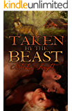 Taken by the Beast (Belonging to the Beast Book 1)