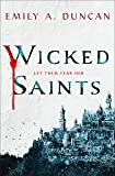 Wicked Saints (Something Dark and Holy)