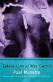 Taking Care of Mrs. Carroll: A Novel