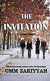 THE INVITATION: a short story