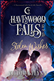 Stolen Wishes: (A Havenwood Falls Sin & Silk Novella)