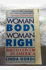 Woman's Body, Woman's Right: Birth Control In America Paperback