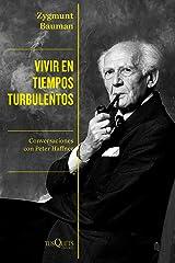Vivir en tiempos turbulentos: Conversaciones con Peter Haffner (Spanish Edition) Kindle Edition
