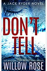 DON'T TELL (Jack Ryder Book 7) Kindle Edition