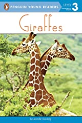 Giraffes (Penguin Young Readers, Level 3) Kindle Edition