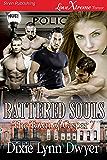 Battered Souls [The Town of Casper 7] (Siren Publishing LoveXtreme Forever)