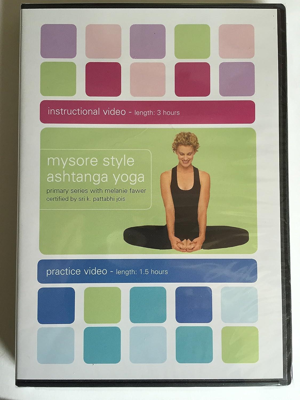 Amazon Com Mysore Style Ashtanga Yoga Primary Series With Melanie Fawer Certified By Sri K Pattabhi Jois Movies Tv