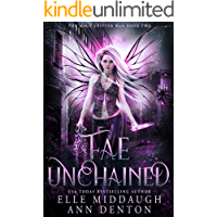 Fae Unchained (The Mage Shifter War Book 2)