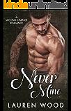 Never Mine: A Second Chance Romance