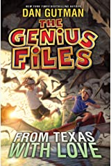 The Genius Files #4: From Texas with Love Kindle Edition
