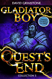 Gladiator Boy: Quest's End: Three Stories in One Collection 5