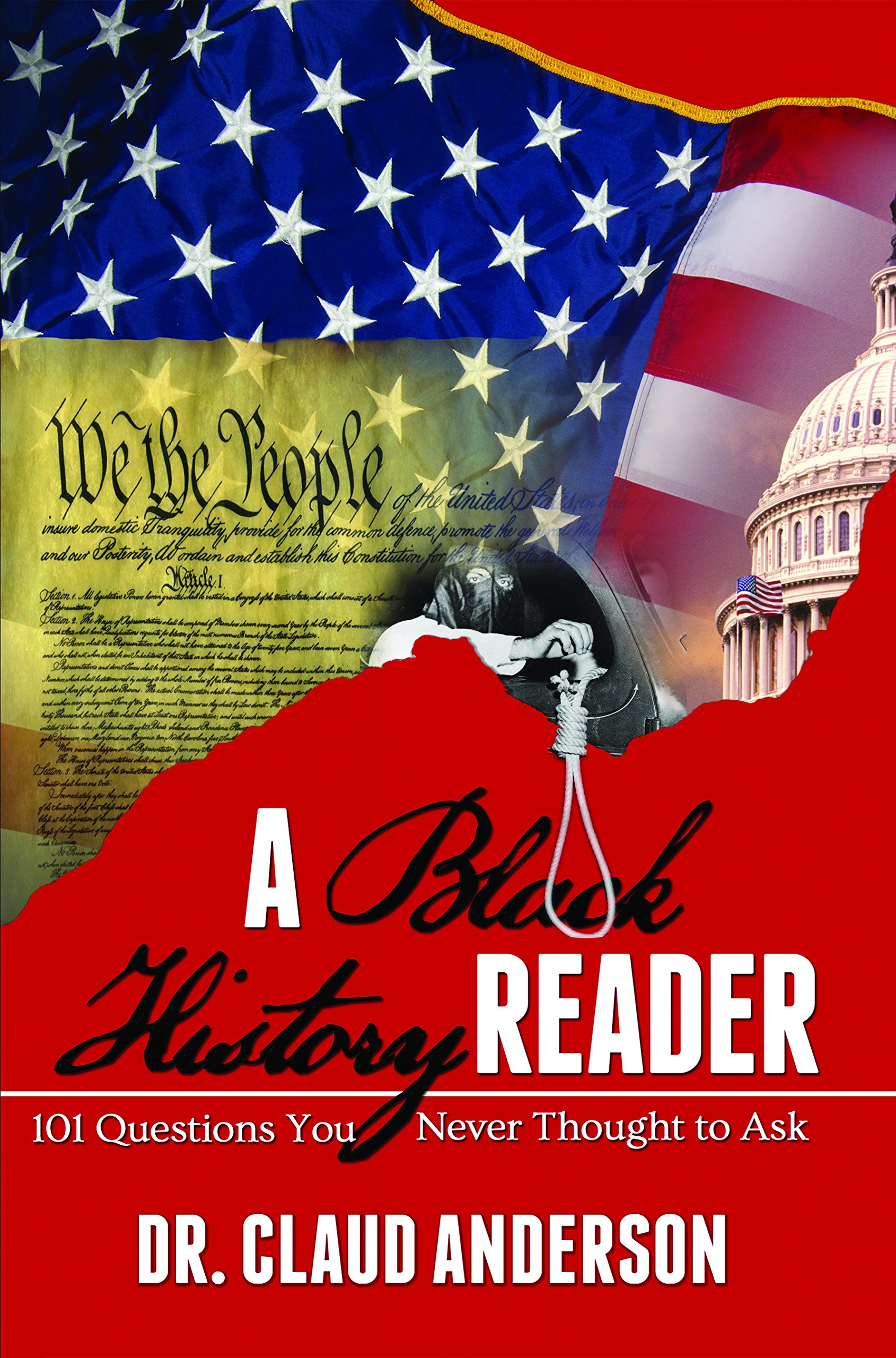 A Black History Reader: 101 Question You Never Thought to Ask: Dr. Claud  Anderson: 9780966170276: Amazon.com: Books