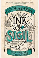 Ink & Sigil: Book 1 of the Ink & Sigil series - from the world of the Iron Druid Chronicles Kindle Edition