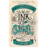 Ink & Sigil: From the world of the Iron Druid Chronicles (English Edition)