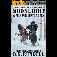 Moonlight and Mountains (Stonecroft Saga Book 4)