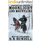 Moonlight and Mountains: A Historical Western Novel (Stonecroft Saga Book 4)