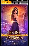 Divine Ambrosia: a Reverse Harem Paranormal Romance (American Goddess Book 1)