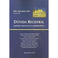 Dúvida Registral. Questões Processuais na Jurisprudência