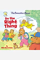 The Berenstain Bears Do the Right Thing (Berenstain Bears/Living Lights) Paperback