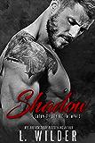 Shadow: Satan's Fury MC- Memphis Chapter (Book 2) (English Edition)