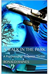 A Walk in the Park: A Psychological Suspense Thriller Kindle Edition
