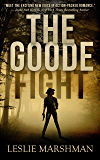 The Goode Fight (Crystal Creek Mysteries Book 2)