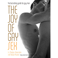 The Joy of Gay Sex: Fully revised and expanded third edition (English Edition)