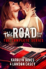 THIS ROAD - The Complete Series (new adult rockstar romance) Kindle Edition
