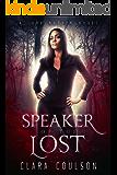 Speaker of the Lost (Lark Nation Book 1)