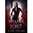 Speaker of the Lost (Lark Nation Book 1)