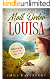 Mail Order Louisa: The Brides of Shasta County Book One