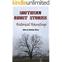 Southern Ghost Stories: Historical Hauntings