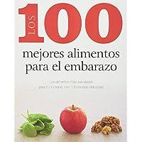 100 mejores alimentos para el embarazo