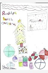 Rudolph Saves Christmas Kindle Edition