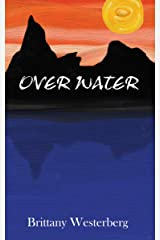 Over Water (The Destined Trilogy Book 2)